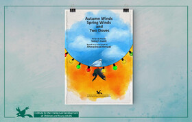 """Autumn Winds, Spring Winds and Two Doves""  an animation directed by Sadegh Javadi"