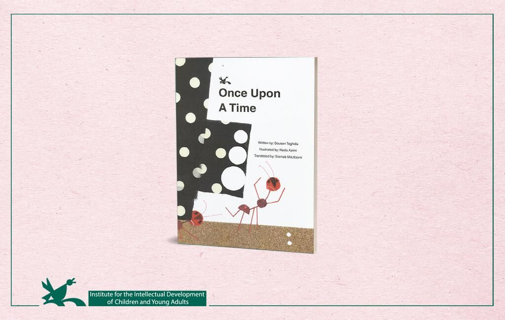 """""""Once Upon a Time"""" Written by Susan Taghdis Published in English"""