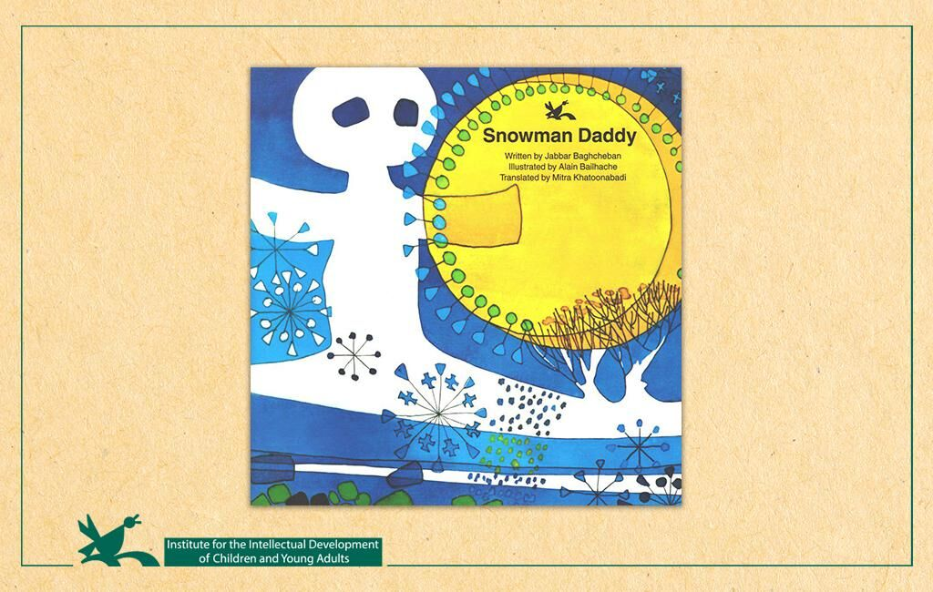 """""""Snowman Daddy"""" is Readable for Children all Over the World"""