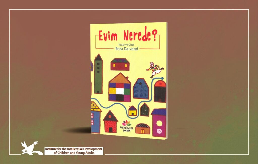 """""""Where is My House?"""" Published in Turkish"""