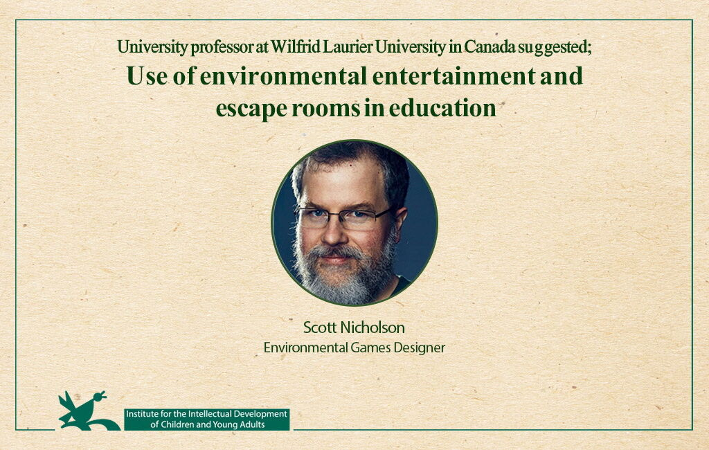 Use of environmental entertainment and escape rooms in education